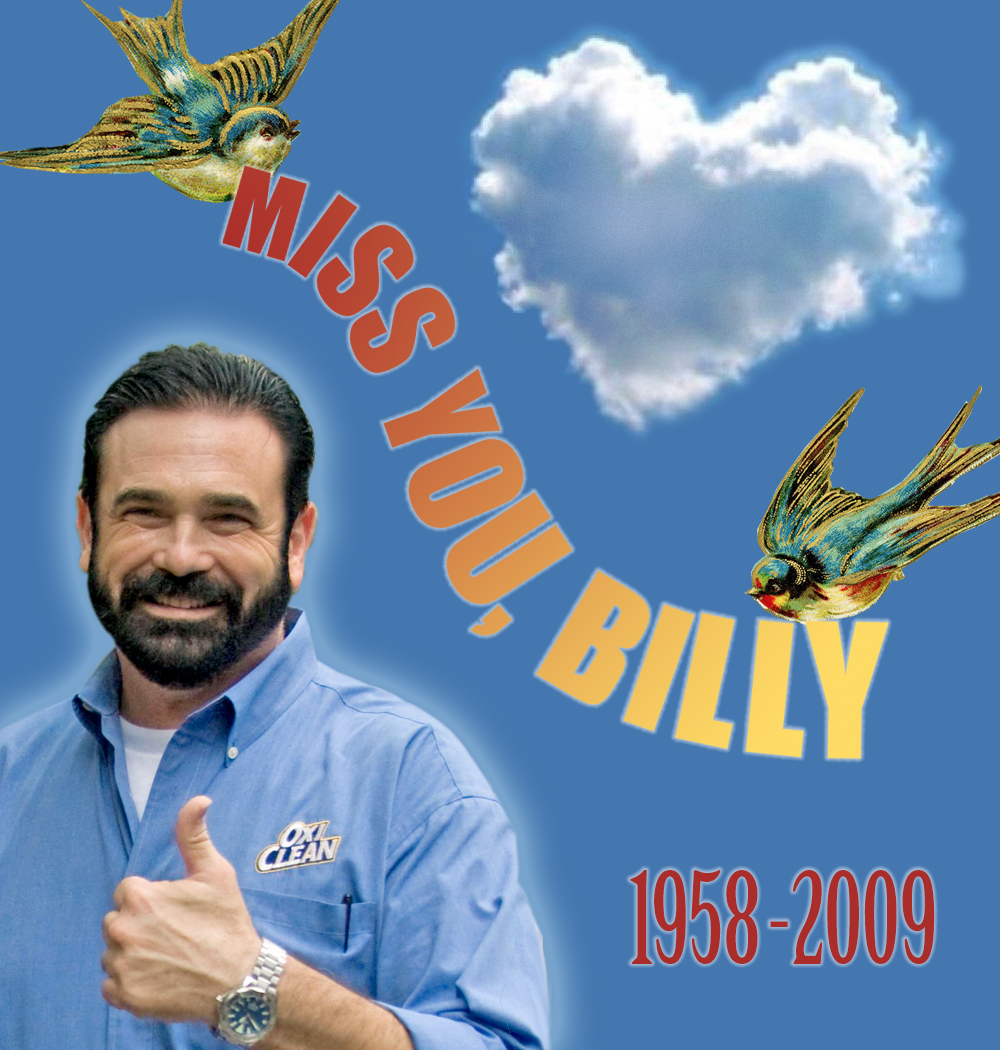 We Miss Billy Mays